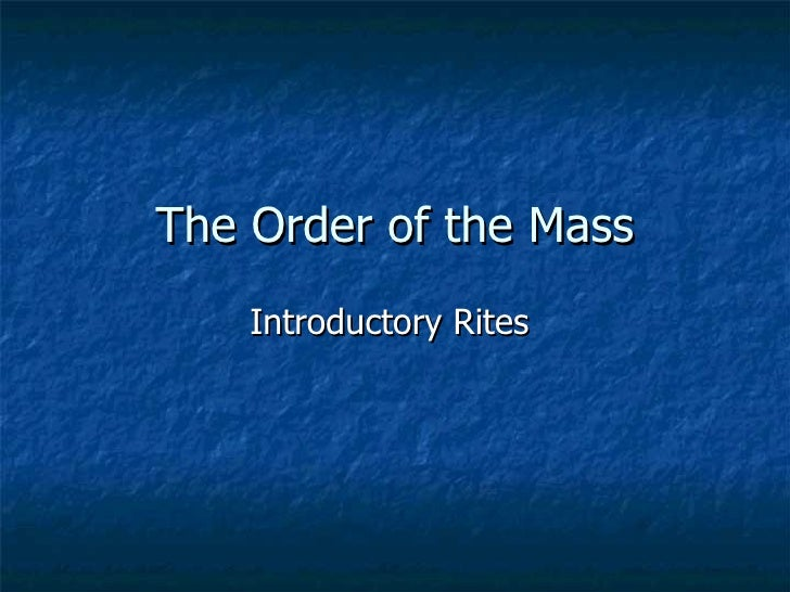 The Order of the Mass Introductory Rites