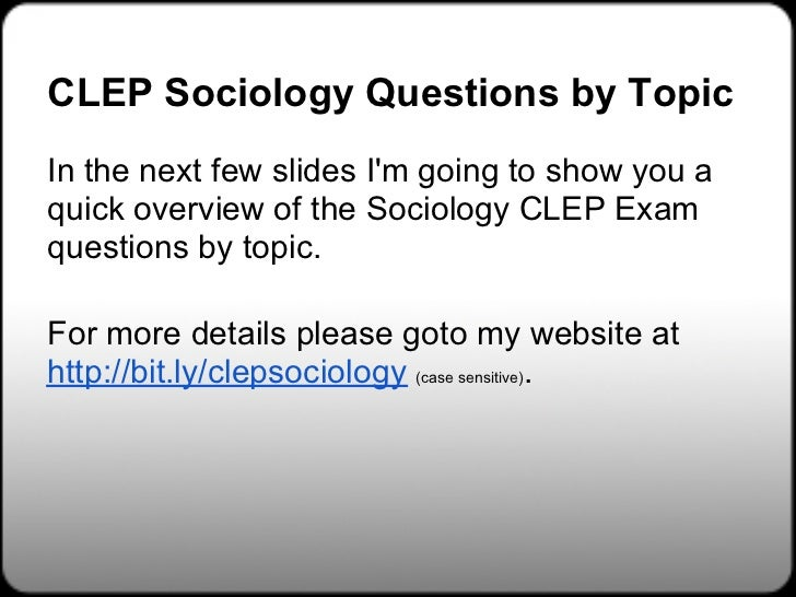 How I Studied for the Introductory Sociology CLEP Exam ...