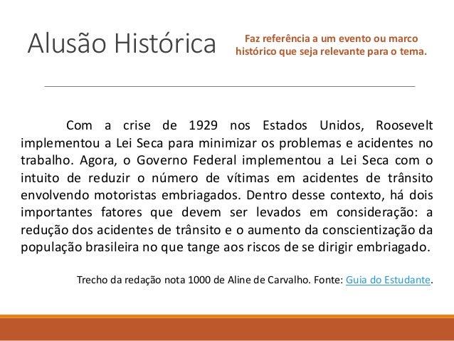 Alusão Histórica Faz referência a um evento ou marco histórico que seja relevante para o tema. Com a crise de 1929 nos Est...