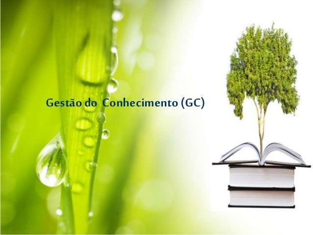 Gestão do Conhecimento (GC)