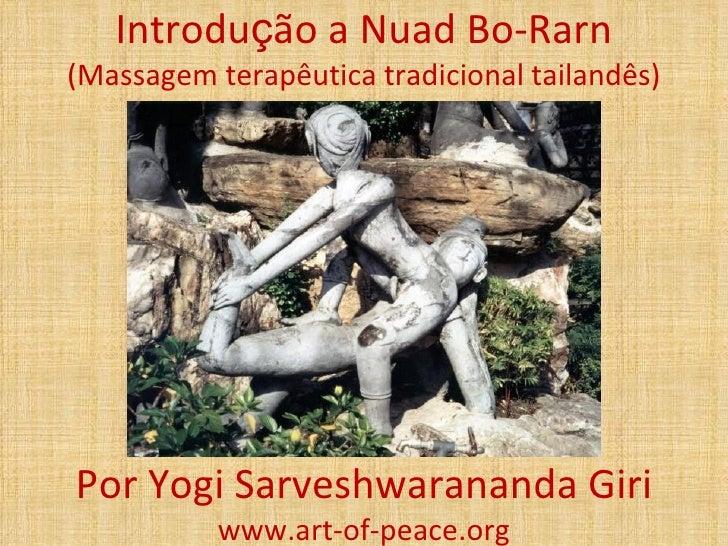 Introdução a Nuad Bo-Rarn(Massagem terapêutica tradicional tailandês)Por Yogi Sarveshwarananda Giri           www.art-of-p...