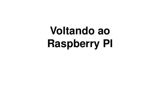 """O que é """"Raspberry PI"""""""