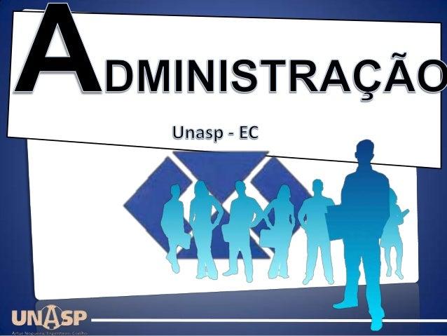 Definições|Administração – UNASP ECDefiniçõesSection 1         ADMINISTRAÇÃO  Mercado                 AD   = direção tendê...