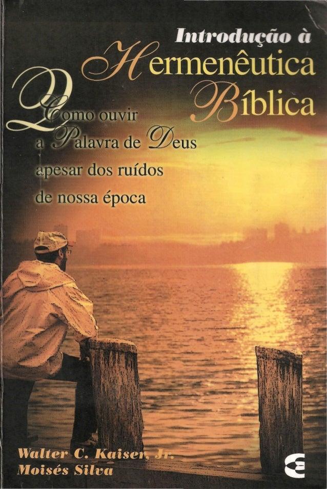 Introdução a hermeneutica bíblica   walter c. kaiser jr. e moisés silva
