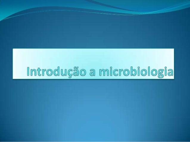A microbiologia é a ciência que estuda os microrganismo:  No geral é o estudo das bactérias dos fungos e dos vírus.  Bac...