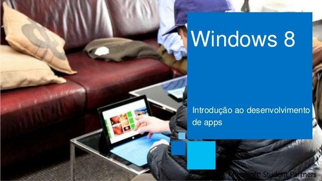 Windows 8Introdução ao desenvolvimentode apps