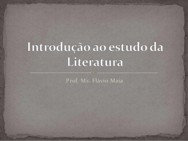 Prof. Ms. Flávio Maia