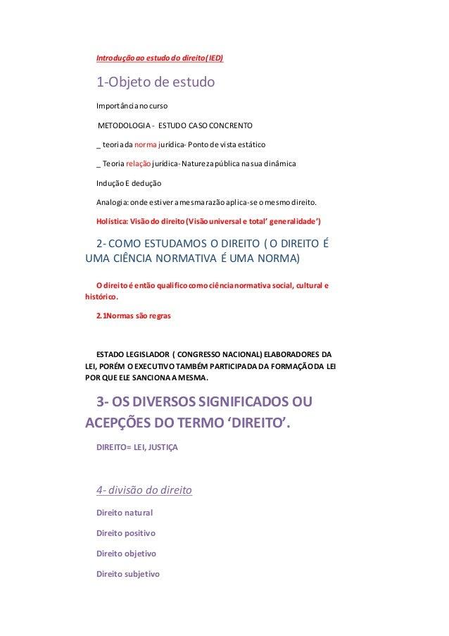Introduçãoao estudodo direito( IED) 1-Objeto de estudo Importâncianocurso METODOLOGIA - ESTUDO CASOCONCRENTO _ teoriadanor...