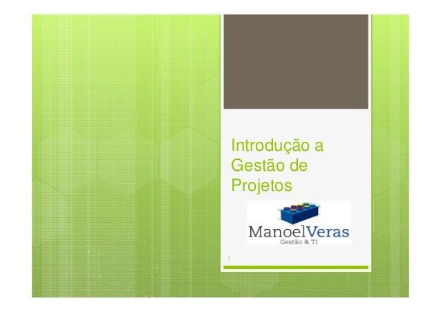 Introdução a Gestão de Projetos 1