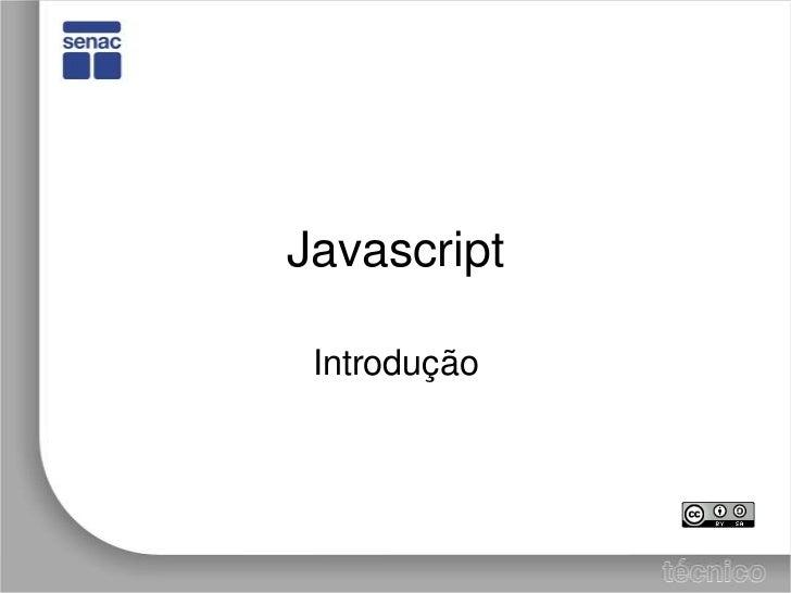 Javascript<br />Introdução<br />