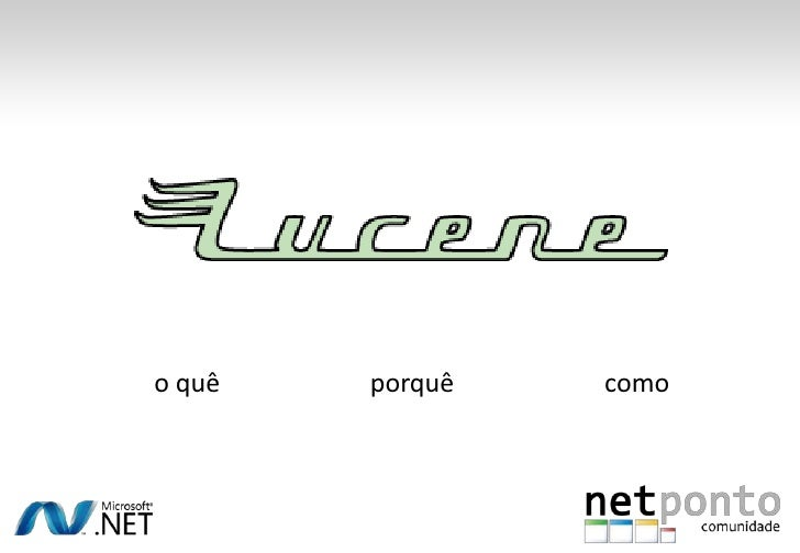 Introdução ao Lucene.net Slide 3