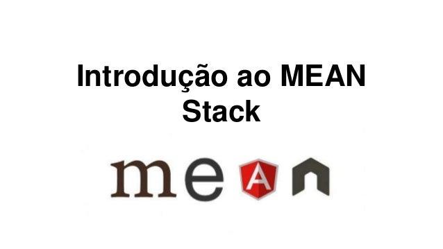 Introdução ao MEAN  Stack