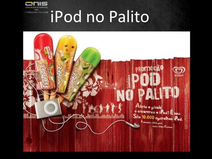 iPod no Palito