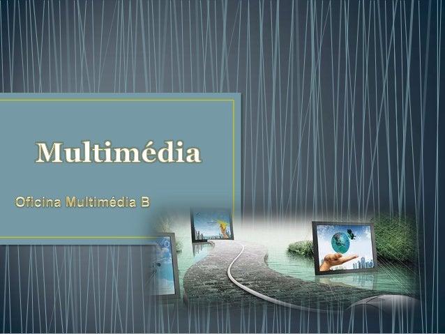 • Conceito de Multimédia• Tipo de média  Média estáticos  Média dinâmicos• Hipertexto• Hipermédia• Interacção