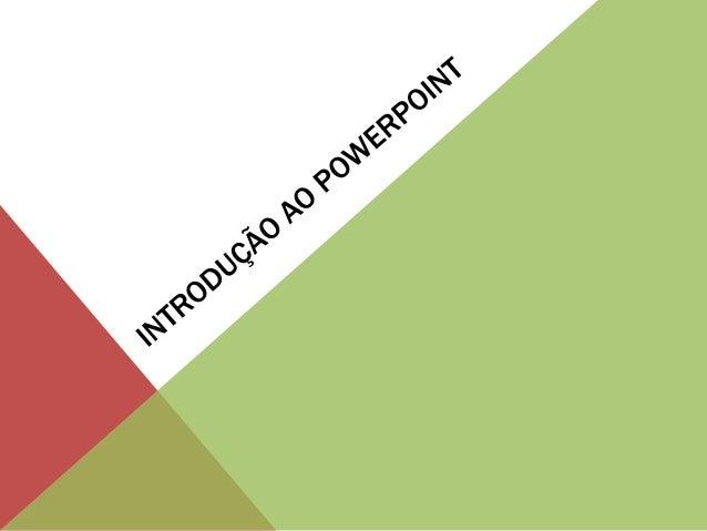 CONCEITOO microsoft powerpoint é um programa usado para criar apresentações,ou seja, um conjunto de slide usados para apre...
