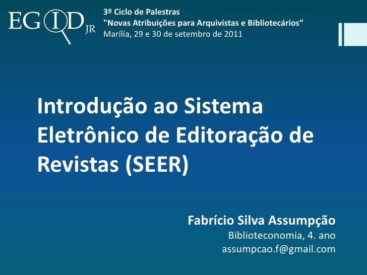 """EG I D            3º Ciclo de Palestras            """"Novas Atribuições para Arquivistas e Bibliotecários""""         JR Maríli..."""