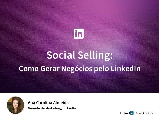 Introdução ao Social Selling e Sales Navigator Slide 2