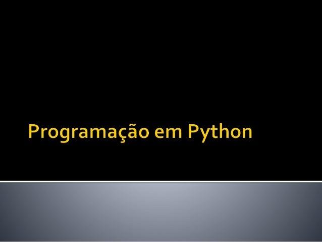  A partir de agora você vai acompanhar, (e quando possível, testar) códigos de programação em Python.  Procure notar as ...
