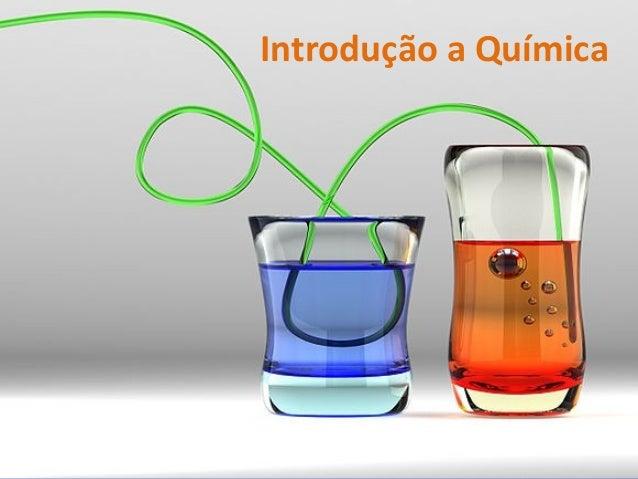 Introdução a Química