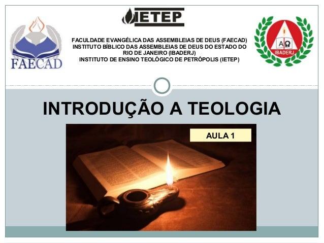 FACULDADE EVANGÉLICA DAS ASSEMBLEIAS DE DEUS (FAECAD) INSTITUTO BÍBLICO DAS ASSEMBLEIAS DE DEUS DO ESTADO DO RIO DE JANEIR...