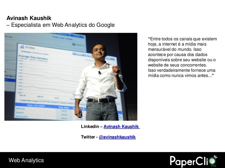 "Avinash Kaushik – Especialista em Web Analytics do Google                                                           ""Entre..."