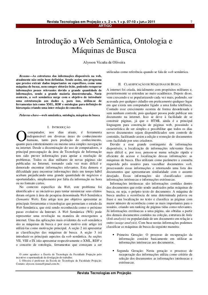 Revista Tecnologias em Projeção ● v. 2 ● n. 1 ● p. 07-10 ● jun.● 2011                                           7         ...