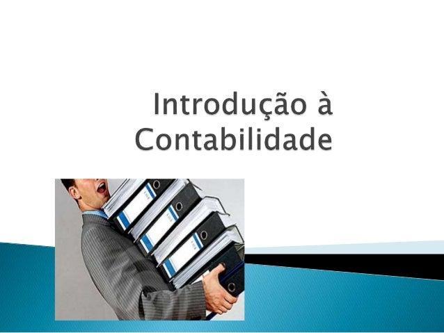 No final da sessão de formação o formando  deverá ser capaz de:  Explicar qual a importância da contabilidade  no mundo at...