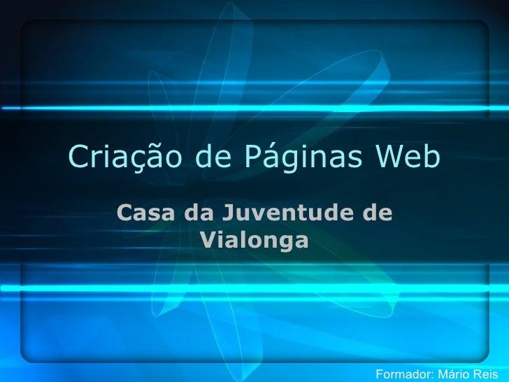Criação de Páginas Web Casa da Juventude de Vialonga