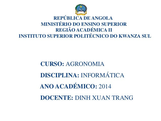 REPÚBLICA DE ANGOLA MINISTÉRIO DO ENSINO SUPERIOR REGIÃO ACADÉMICA II INSTITUTO SUPERIOR POLITÉCNICO DO KWANZA SUL CURSO: ...