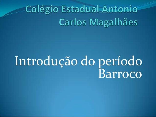 Introdução do período Barroco