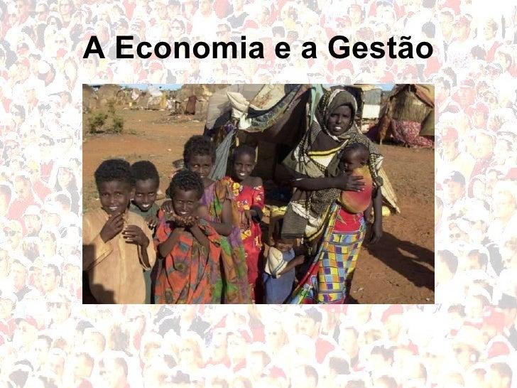 A Economia e a Gestão