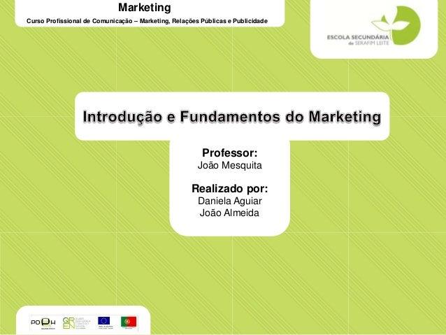 MarketingCurso Profissional de Comunicação – Marketing, Relações Públicas e Publicidade                                   ...