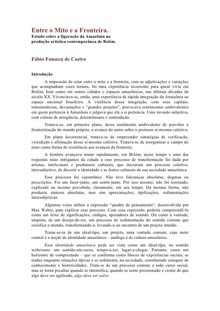 Entre o Mito e a Fronteira.Estudo sobre a figuração da Amazônia naprodução artística contemporânea de Belém.Fábio Fonseca ...