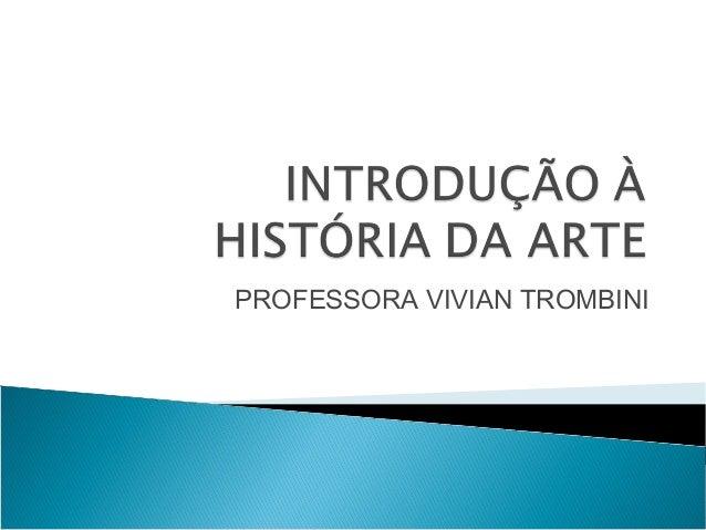 PROFESSORA VIVIAN TROMBINI