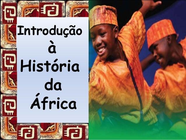 Introdução à História da África