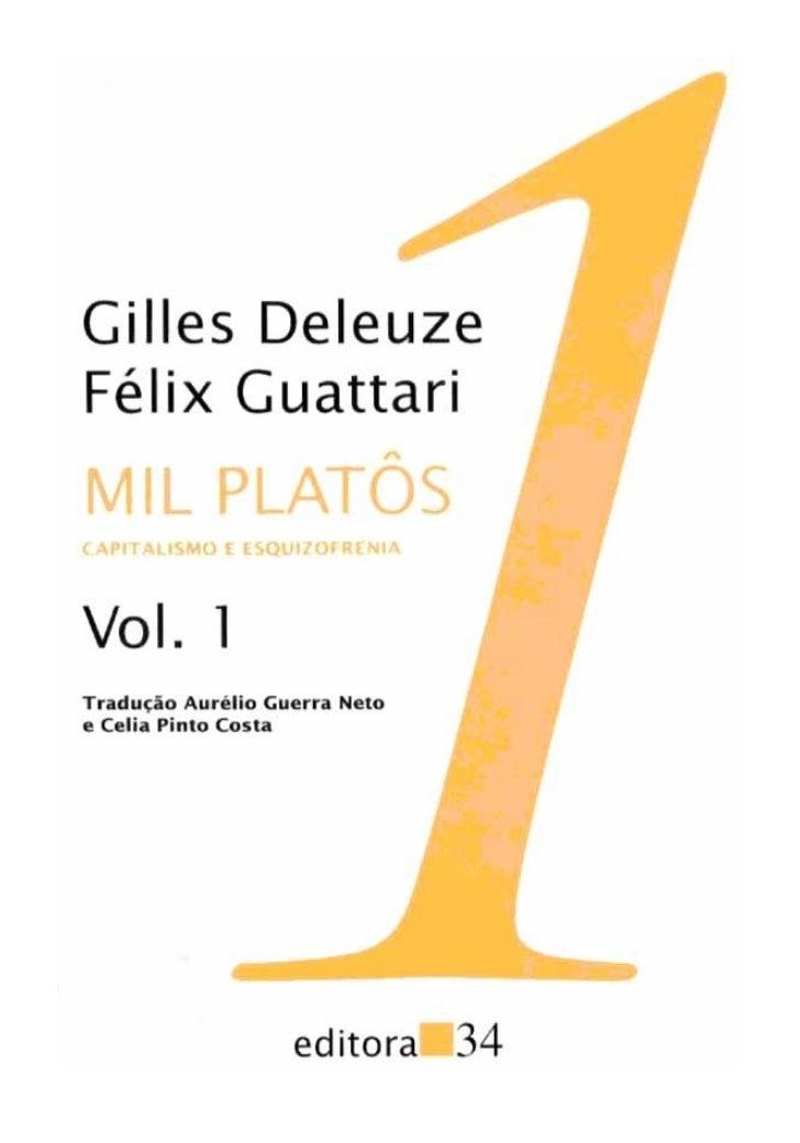 coleção TRANS        Gilles Deleuze - Félix Guattari                             MIL PLATÔS                               ...