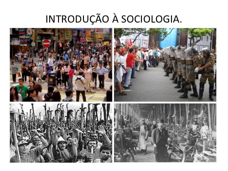 INTRODUÇÃO À SOCIOLOGIA.