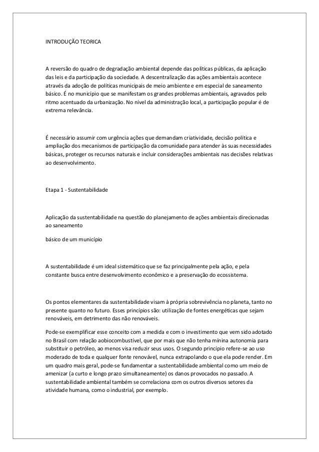 INTRODUÇÃO TEORICAA reversão do quadro de degradação ambiental depende das políticas públicas, da aplicaçãodas leis e da p...