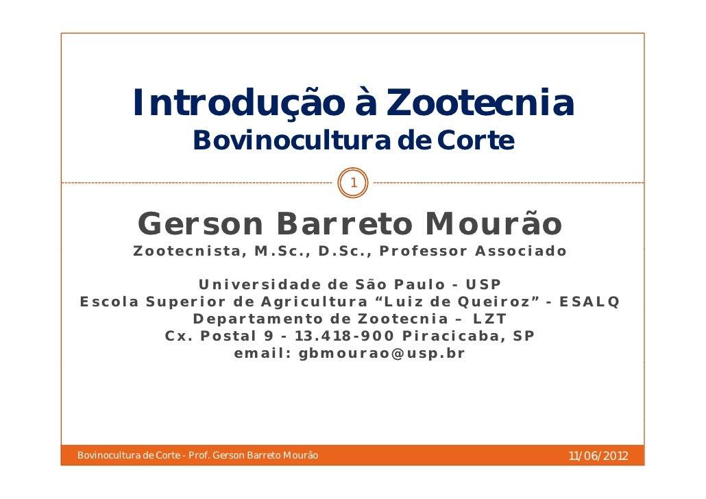 Introdução à Zootecnia                        Bovinocultura d C t                        B i     lt    de Corte           ...