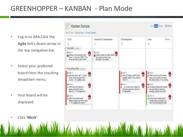 ADDING A NEW STATUS • If your board is using GreenHopper Simplified Workflow – Click Agile > Manage Boards in the top navi...