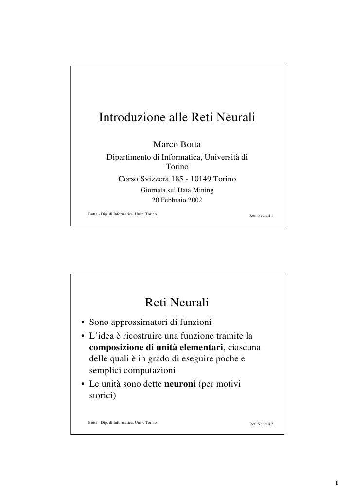 Introduzione alle Reti Neurali                                        Marco Botta            Dipartimento di Informatica, ...