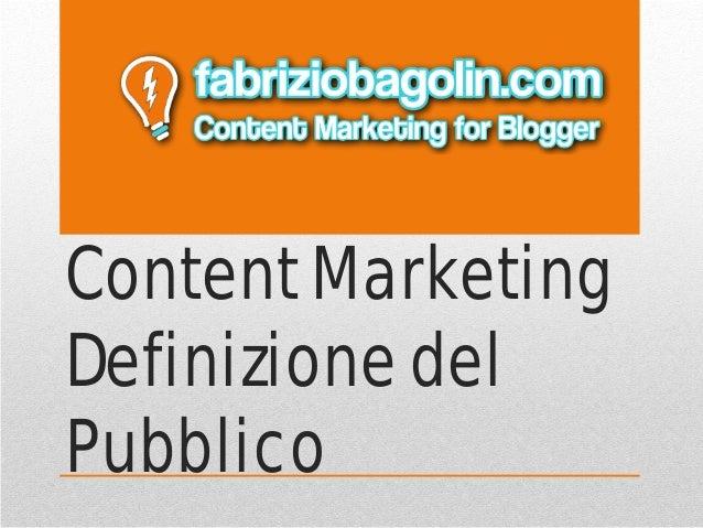 Content Marketing Definizione del Pubblico