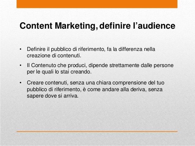 Content Marketing, definire l'audience • Definire il pubblico di riferimento, fa la differenza nella creazione di contenut...