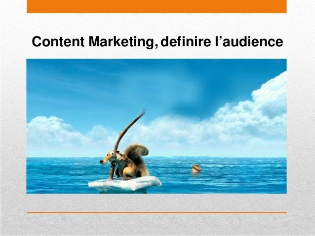 Content Marketing, definire l'audience