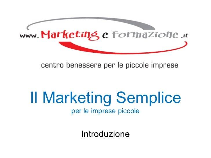 Introduzione Il Marketing Semplice per le imprese piccole