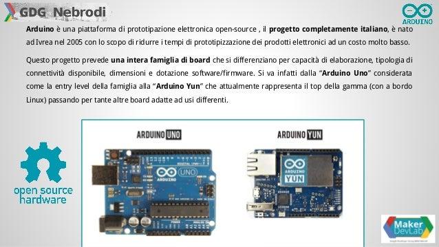 Introduzione ad Arduino del Maker DevLab Slide 2