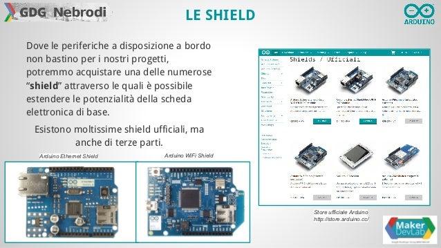 Introduzione ad Arduino del Maker DevLab Slide 3