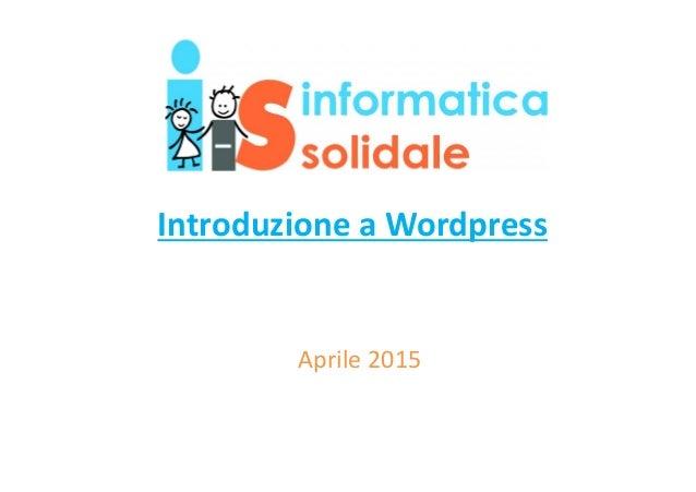 Introduzione a Wordpress Aprile 2015