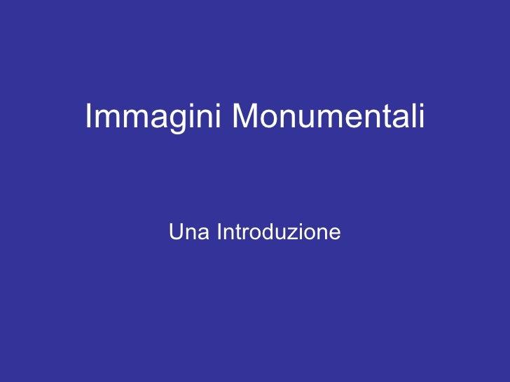 Immagini Monumentali Una Introduzione