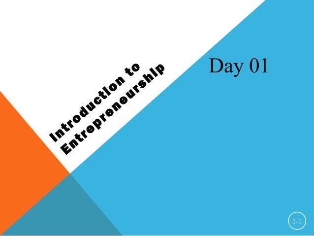 Introduction to Entrepreneurship 1-1 Day 01